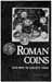 Roman Coins & How To Collect Them